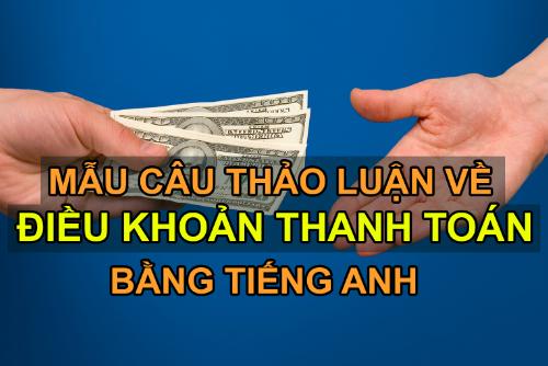 Mẫu câu tiếng Anh về đàm phán thanh toán quốc tế