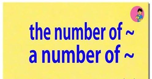 """Hướng dẫn cách sử dụng """"A number of"""" và """"the number of"""""""