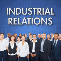 Unit 7: Industrial Relations