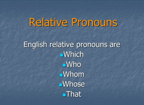 Bài tập tiếng Anh về mệnh đề quan hệ