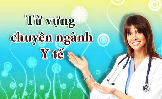 Từ vựng tiếng Anh về ngành y tế